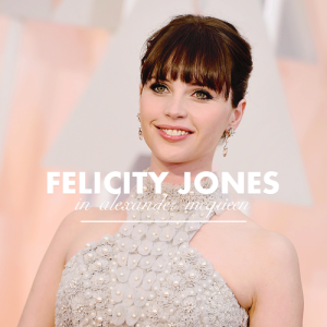 felicity jones in mcqueen